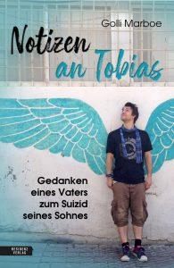 Notizen an Tobias - Golli Marboe